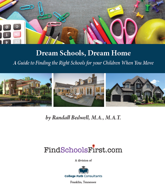Dream Schools, Dream Home by Randall Bedwell Nashville Tennessee School Consultant