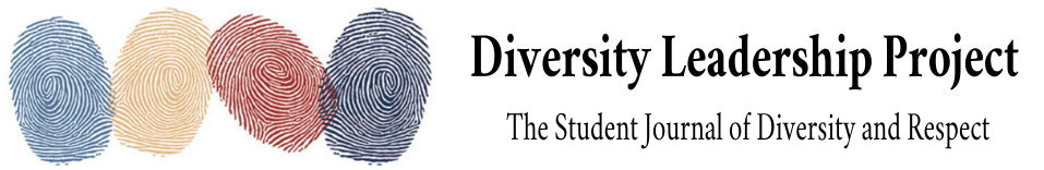 Diversity Leadership Project - The Student Journal of Diversity and Respect